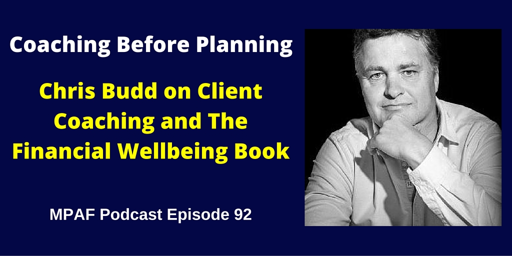Chris Budd on Client Coaching and The Financial Wellbeing Book