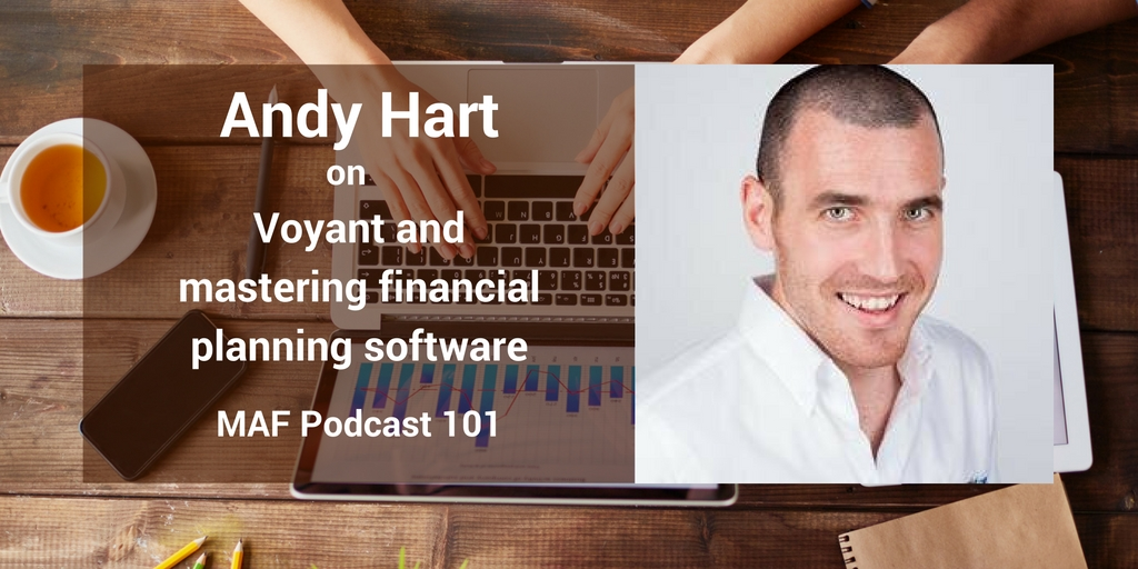 Andy Hart on Voyant and mastering financial planning software